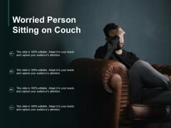 Worried Person Sitting On Couch Ppt PowerPoint Presentation Professional Demonstration