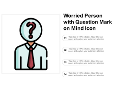 Worried Person With Question Mark On Mind Icon Ppt PowerPoint Presentation Portfolio Graphics