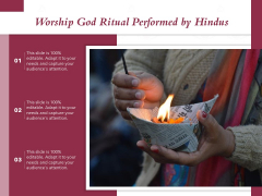 Worship God Ritual Performed By Hindus Ppt PowerPoint Presentation Gallery Professional PDF