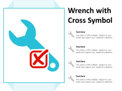 Wrench With Cross Symbol Ppt Powerpoint Presentation Portfolio Model