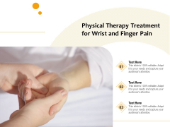 Wrist And Finger Pain Physical Therapy Treatment Ppt PowerPoint Presentation File Sample PDF