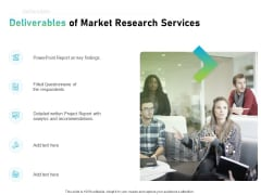 Writing Research Proposal Outline Deliverables Of Market Research Services Ppt Inspiration Master Slide PDF