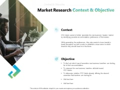 Writing Research Proposal Outline Market Research Context And Objective Ppt Summary Slide Download PDF