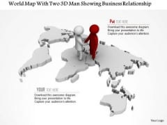World Map With Two 3d Man Showing Business Relationship