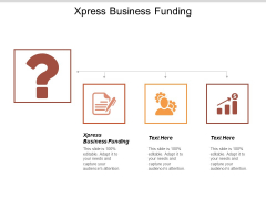 Xpress Business Funding Ppt PowerPoint Presentation Icon Brochure Cpb