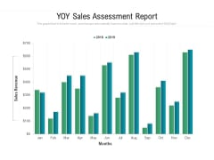 YOY Sales Assessment Report Ppt PowerPoint Presentation Visual Aids Styles PDF