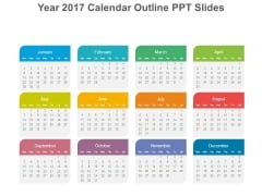 Year 2017 Calendar Outline Ppt Slides