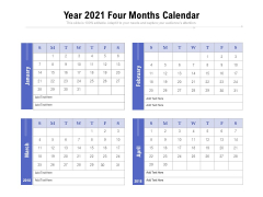 Year 2021 Four Months Calendar Ppt PowerPoint Presentation Show Example File PDF