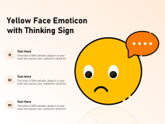 Yellow Face Emoticon With Thinking Sign Ppt PowerPoint Presentation Gallery Introduction PDF