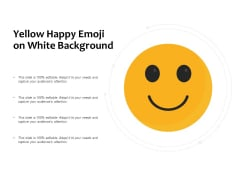 Yellow Happy Emoji On White Background Ppt PowerPoint Presentation Outline Visuals