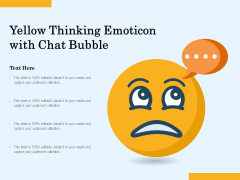 Yellow Thinking Emoticon With Chat Bubble Ppt PowerPoint Presentation Gallery Icon PDF