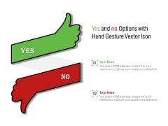 Yes And No Options With Hand Gesture Vector Icon Ppt PowerPoint Presentation Gallery Graphic Images PDF