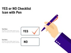 Yes Or No Checklist Icon With Pen Ppt PowerPoint Presentation File Smartart