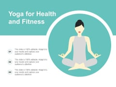 Yoga For Health And Fitness Ppt Powerpoint Presentation Summary Designs