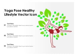 Yoga Pose Healthy Lifestyle Vector Icon Ppt PowerPoint Presentation Ideas Graphics Template PDF