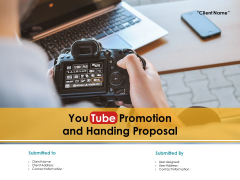 You Tube Promotion And Handing Proposal Ppt PowerPoint Presentation Complete Deck With Slides