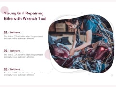 Young Girl Repairing Bike With Wrench Tool Ppt PowerPoint Presentation Gallery Model PDF