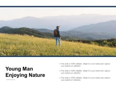 Young Man Enjoying Nature Ppt PowerPoint Presentation Icon Show