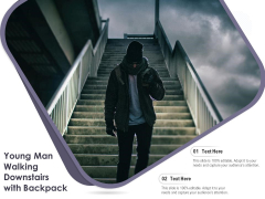 Young Man Walking Downstairs With Backpack Ppt PowerPoint Presentation File Format Ideas PDF
