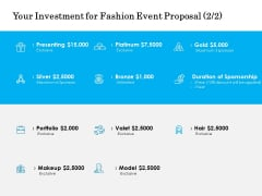 Your Investment For Fashion Event Proposal Silver Ppt PowerPoint Presentation Styles Graphic Tips