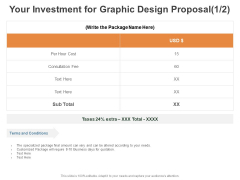 Your Investment For Graphic Design Proposal Consultation Ppt PowerPoint Presentation Gallery Graphics Template
