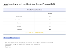 Your Investment For Logo Designing Service Proposal Ppt PowerPoint Presentation Icon Layout