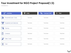 Your Investment For Ngo Project Proposal Costs Ppt Powerpoint Presentation Icon Display