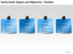Yearly Goals Targets And Objectives Timeline PowerPoint Templates Ppt Slides Graphics
