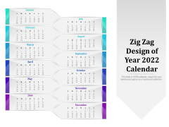 Zig Zag Design Of Year 2022 Calendar Ppt PowerPoint Presentation Gallery Picture PDF