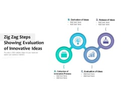 Zig Zag Steps Showing Evaluation Of Innovative Ideas Ppt PowerPoint Presentation Slides Example File PDF