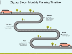 Zigzag Steps Monthly Planning Timeline Ppt Powerpoint Presentation Layouts Picture