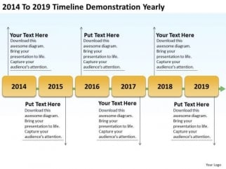 2014 To 2019 Timeline Demonstration Yearly Ppt Business Plan ...