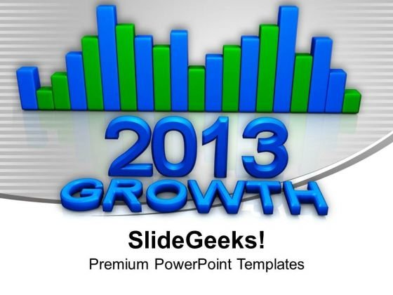 2013 Bar Graph Growth Concept Marketing PowerPoint Templates Ppt Backgrounds For Slides 1112