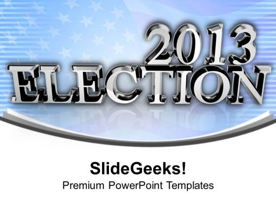 2013 Election Time Americana PowerPoint Templates Ppt Backgrounds For Slides 1112