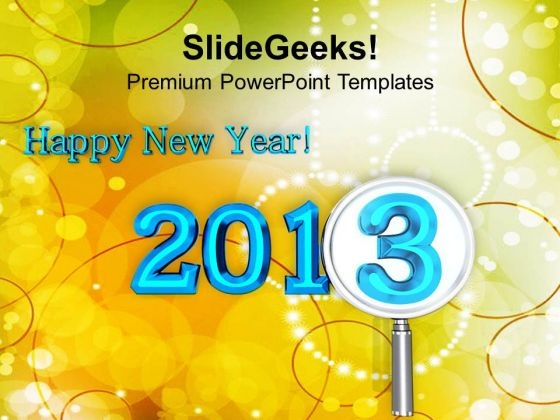 2013 Happy New Year Holidays PowerPoint Templates Ppt Backgrounds For Slides 1212