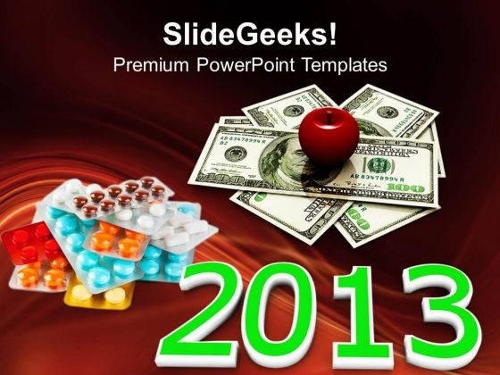2013 Increasing Cost Of Health Care Money PowerPoint Templates And PowerPoint Themes 1112