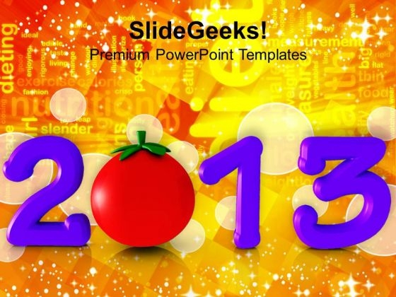2013 New Year Concept With Capsicum Health PowerPoint Templates Ppt Backgrounds For Slides 1212
