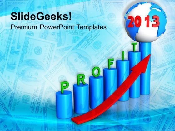 2013 New Year Profits Global Business PowerPoint Templates Ppt Backgrounds For Slides 1112