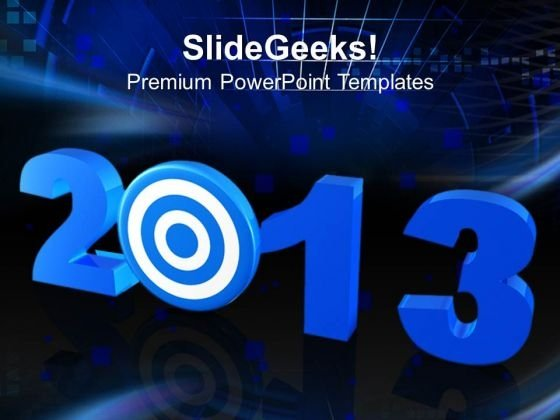 2013 new year target business powerpoint templates ppt backgrounds for slides 1212 powerpoint themes
