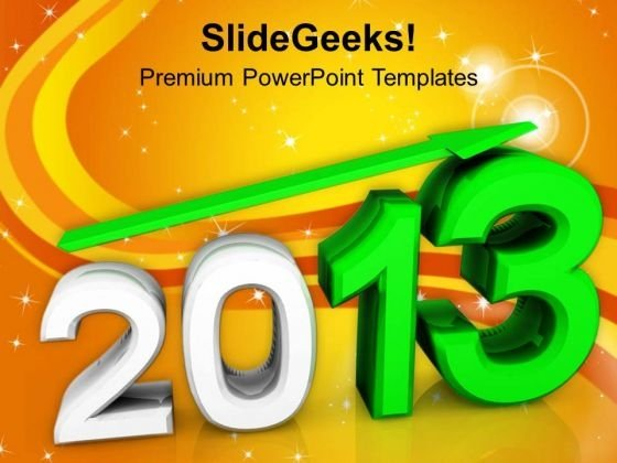 2013 New Year With Up Arrow Holidays PowerPoint Templates Ppt Backgrounds For Slides 1112