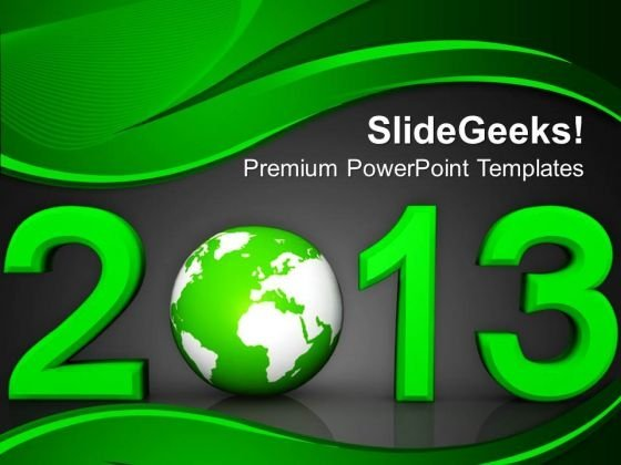 2013 With Globe Business PowerPoint Templates Ppt Backgrounds For Slides 1112