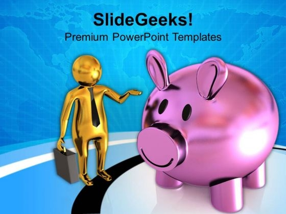 3d Business Man And Piggy Bank PowerPoint Templates Ppt Backgrounds For Slides 0813
