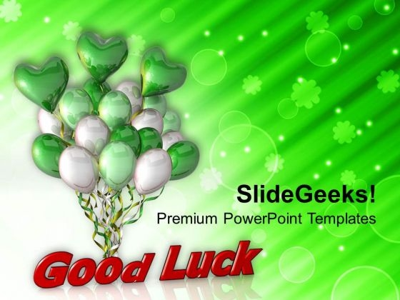 3d Illustration Of Balloons With Good Luck PowerPoint Templates Ppt Backgrounds For Slides 0313