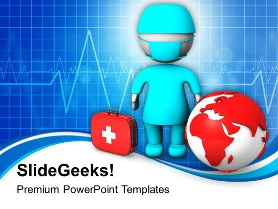 3d Image Of Doctor With Globe PowerPoint Templates Ppt Backgrounds For Slides 0813