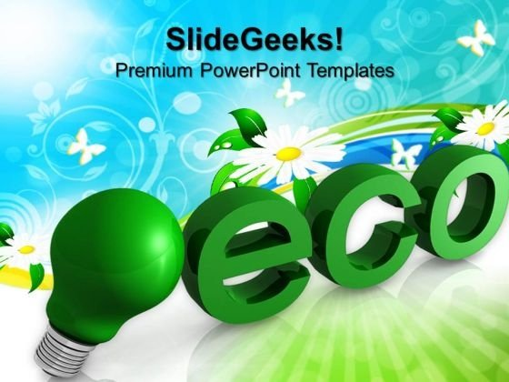 3d Light Bulb With Word Eco Environment PowerPoint Templates And PowerPoint Themes 1012