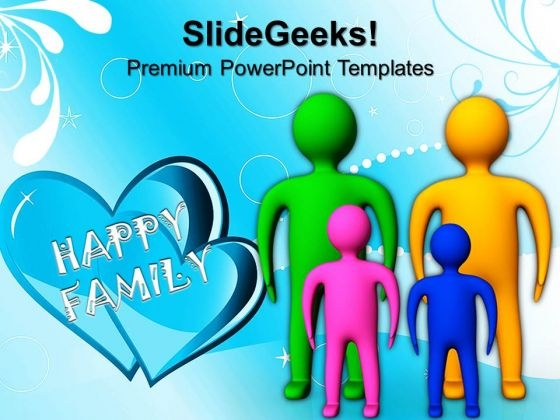 3d Man Happy Family PowerPoint Templates And PowerPoint Themes 0812