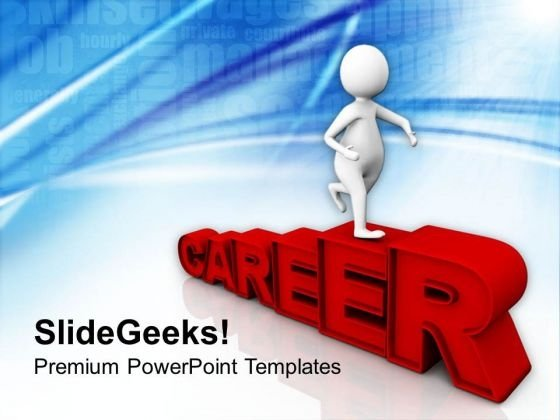 3d Man On Career Path PowerPoint Templates Ppt Backgrounds For Slides 0813