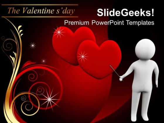 3d Man Pointing Love Hearts Valentines PowerPoint Templates Ppt Backgrounds For Slides 0213
