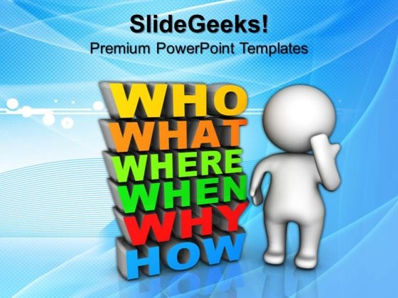 3d Man Standing Beside Questions Business PowerPoint Templates And PowerPoint Themes 0912