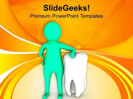 3d Man Standing With Big White Tooth PowerPoint Templates Ppt Backgrounds For Slides 0813